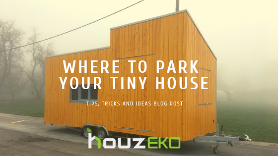 Where can be your Tiny House parking spots ?